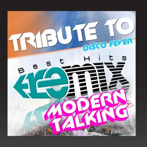 Disco Fever - Modern Talking Medley Non Stop (Disco Fever Remix)