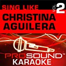 Sing Like Christina Aguilera v.2 (Karaoke Performance Tracks)