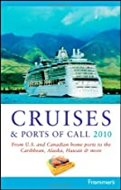 Frommer's Cruises & Ports of Call 2010 (Frommer's Complete)