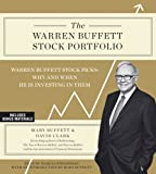 img - for By Mary Buffett The Warren Buffett Stock Portfolio: Warren Buffett's Stock Picks: When and Why He Is Investing in Th (Unabridged) [Audio CD] book / textbook / text book