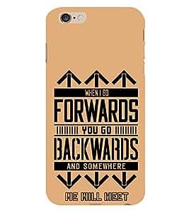 Forwards Backwards 3D Hard Polycarbonate Designer Back Case Cover for Apple iPhone 6S Plus