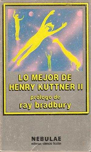 Lo Mejor De Henry Kuttner Ii