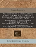 Masukkenukeeg matcheseaenvog wequetoog kah wuttooanatoog uppevaonont Christoh kah ne yeu yeu teanuk wonk, ahche nunnukquodt missinninnuh ... (North American Indian Languages Edition)