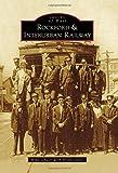 Rockford & Interurban Railway (Images of Rail)