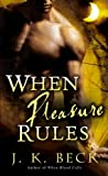 When Pleasure Rules (Shadow Keepers)