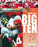 Football in the Big Ten (Inside College Football)