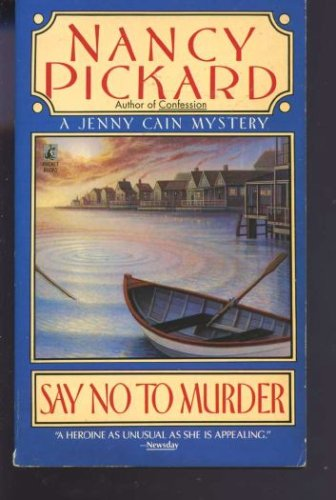 Say No to Murder, NANCY PICKARD