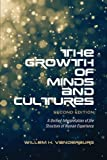 img - for The Growth of Minds and Culture: A Unified Interpretation of the Structure of Human Experience, Second Edition book / textbook / text book