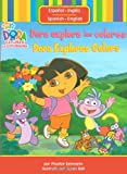 Dora explora los colores (Dora Explores Colors) (Dora the Explorer (Simon & Schuster Spanish)) (1416947264) by Beinstein, Phoebe