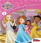 Princesse Sofia, Tome 1 : Soir�e pyjama