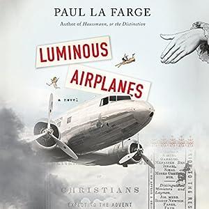 Luminous Airplanes Audiobook