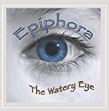 The Watery Eye