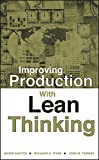 img - for Improving Production with Lean Thinking book / textbook / text book