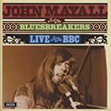 echange, troc John Mayall & The Bluesbreakers - John Mayall & The Bluesbreakers Live at the BBC