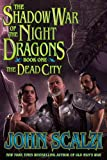 img - for Shadow War of the Night Dragons, Book One: The Dead City: Prologue: A Tor.com Original book / textbook / text book