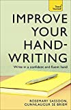 img - for Improve Your Handwriting (Teach Yourself) by Sassoon, Rosemary, Briem, Gunnlaugur S. E. (June 25, 2010) Paperback book / textbook / text book