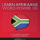 Learn Afrikaans - Word Power 101 (       ungekürzt) von  Innovative Language Learning LLC Gesprochen von:  Innovative Language Learning