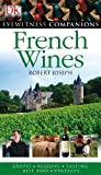 French Wine (Eyewitness Companion Guides)