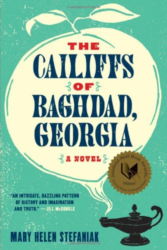 The Cailiffs of Baghdad, Georgia: A Novel