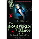 The Dead Girls' Dance (Morganville Vampires)by Rachel Caine