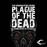 Plague of the Dead: Morningstar Strain