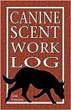 Canine Scent Work Log