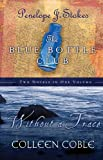 Without a Trace/The Blue Bottle Club (1404175326) by Stokes, Penelope J.