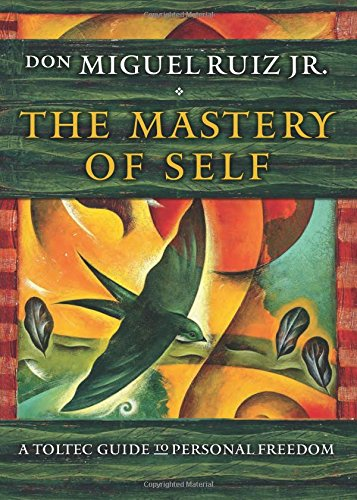 The Mastery of Self: A Toltec Guide to Personal Freedom (Personal Mastery compare prices)