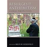 Resurgent Antisemitism: Global Perspectives (Studies in Antisemitism)