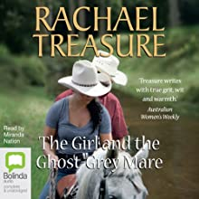 The Girl and the Ghost-Grey Mare Audiobook by Rachael Treasure Narrated by Miranda Nation