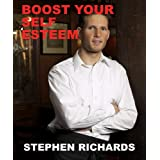 Boost Your Self Esteemby Stephen Richards