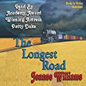 The Longest Road Audiobook by Jeanne Williams Narrated by Patty Duke