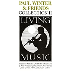 Living Music - Collection 2 by Paul Winter and Friends