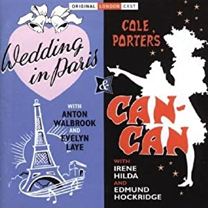 Wedding in Paris / Can Can (Original London Cast) by Sepia