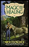 img - for THE MAGIC AND THE HEALING - A Crossroads Adventure book / textbook / text book