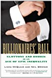 Billionaires&#8217; Ball: Gluttony and Hubris in an Age of Epic Inequality