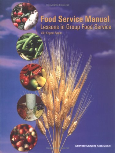 food-service-manual-lessons-in-group-food-service-by-viki-kappel-spain-2003-09-01