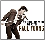 Wherever I Lay My Hat: Best of Paul Young