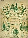 BABY POLKA - NOUVELLE DANSE POUR PIAN...