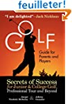Golf Guide For Parents And Players: S...