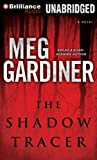 Meg Gardiner The Shadow Tracer