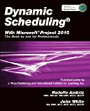 img - for Dynamic Scheduling with Microsoft Project 2010: The Book by and for Professionals book / textbook / text book