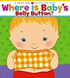 img - for Where Is Baby's Belly Button? (Karen Katz Lift-the-Flap Books) by Katz, Karen (2005) book / textbook / text book