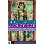 img - for This Female Man of God: Women and Spiritual Power in the Patristic Age, 350-450 AD (Paperback) - Common book / textbook / text book