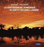 Photographie Numerique de Nuit et en...