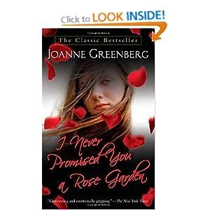 I Never Promised You A Rose Garden Joanne Greenberg 9780312943592 Books
