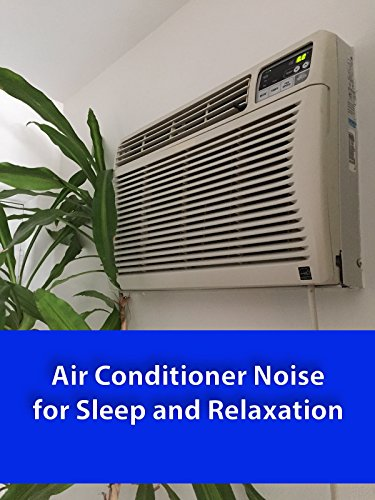Air Conditioner Noise for Sleep and Relaxation