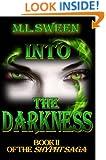 Into The Darkness (Shypht Saga Book 2)