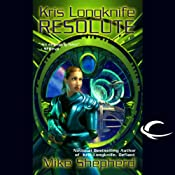 Resolute: Kris Longknife, Book 4 | Mike Shepherd