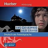 img - for Das Geheimnis der Statue (Deutsch als Fremdsprache) book / textbook / text book